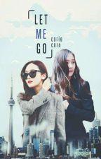 Jungsis | Let me go - Hãy để em đi by coriecorn4