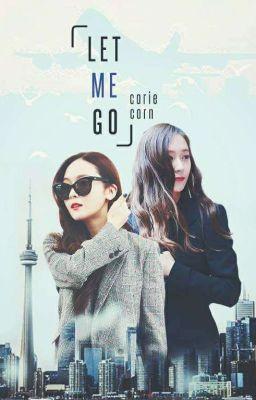 Đọc truyện Jungsis | Let me go - Hãy để em đi