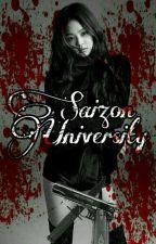 SAIZON UNIVERSITY (SCHOOL OF Monsters)🙅 by YouDontKnowMe_Bitch