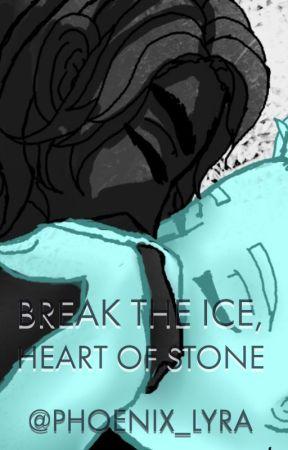 Break the Ice, Heart of Stone: Glacier (Zane x Cole) Fanfic by Phoenix_Lyra