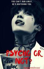 Psycho or not? | jjk✅ by bangtanmylovess