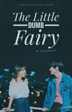 The Little Dumb Fairy [Kim Doyoung] by estgeminus