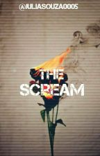 The Scream  by JuliaSouza0005