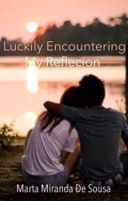Luckily Encountering My Reflection by malurmsy