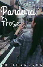 Pandora's Prose  by CrishaneAen