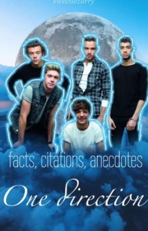 One Direction // facts, citations, blagues et anecdotes •Tome 2  by sweetiezarry