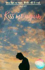Kiss me again by LaRiS77