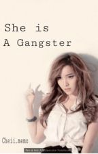 She is a Gangster by cheiinese