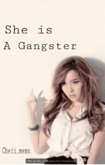 She is a Gangster
