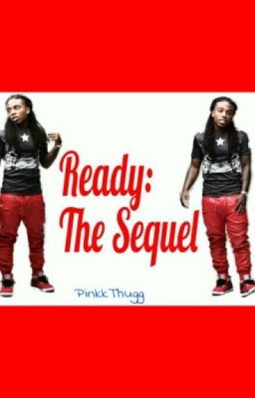 Ready(Jacquees Love Story):The Sequel