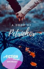 A Drop Of Petrichor[Completed] by AimmyB
