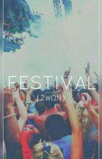 FESTIVAL [2won, MONSTA X] •OneShot• by EveryoneCallsMeX