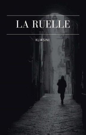 La ruelle by kliksini