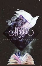 Magia: Guida all'utilizzo by J_Moonraker