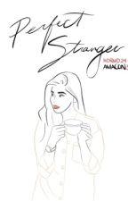 Perfect Stranger  by hdrmd24