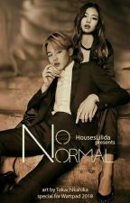 No Normal  by HousesLilida