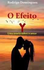 O Efeito Y by RodrigoDomingues1977