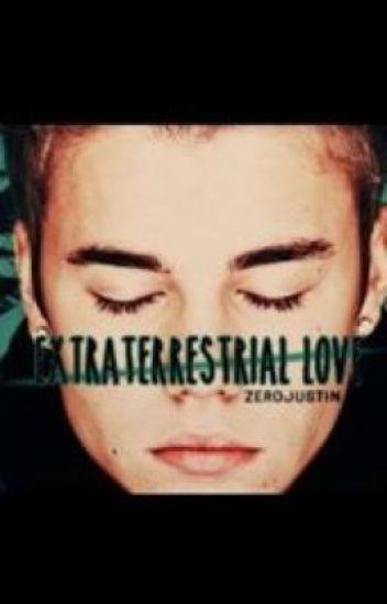 Extraterrestrial love (justin bieber)
