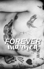 Forever marked H.S by prettygirlsolitary