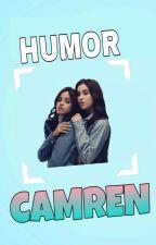 Humor camren by unhealthylies