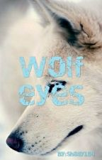 wolf eyes by shaily184