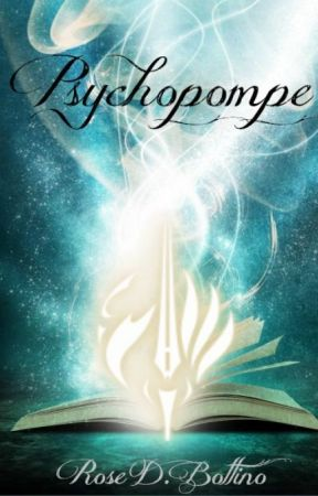 Psychopompe - Tome 1 by RoseBottino