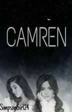 CAMREN ~ COMPLETED  by SimpsonGirl24