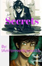 Secrets by IAmForeverScarred16