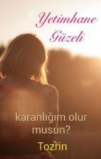 Yetimhane Güzeli by tozrin