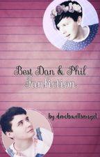 Best Dan & Phil Fanfictions by danhowellsangel