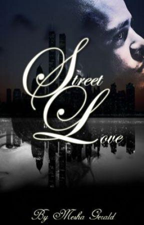 Street Love (Part One) by Scribblez