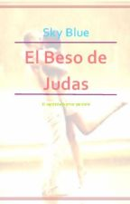 El beso de Judas by Sky_Blue_A