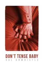Don't tense baby 👅 » l.s by ValAnwhistle
