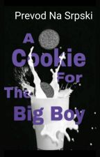 A Cookie for the Big Boy by SnezanaNajdanovic