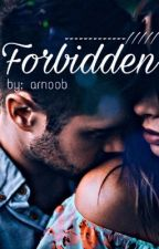 Forbidden  by arnoob
