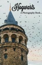 Hogwarts: A Photography Book by _MoonyChocolate