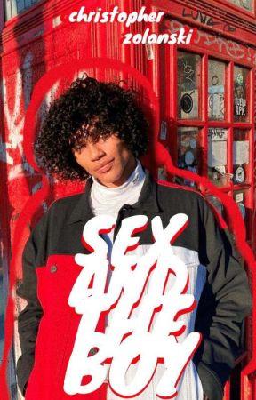 SEX AND THE BOY ✓ by YORUBOY