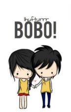 Bobo! (One Shot) by his_sunflower
