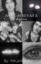 No Te Atrevas A Olvidarme (Denis Stoff y Tu) by Ash_poisonxhorror