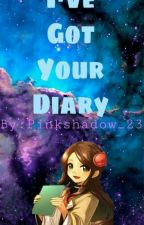I've Got Your Diary by Pinkshadow_23