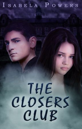 The Closers Club by isabelapowers