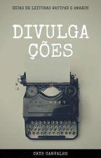 Divulgações  by CrysCarvalho