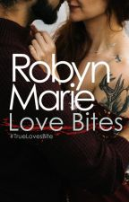 Love Bites (#TrueLovesBite) by prose-punk