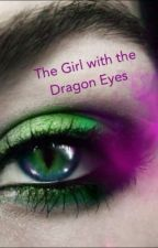 The Girl With the Dragon Eyes by TySavage