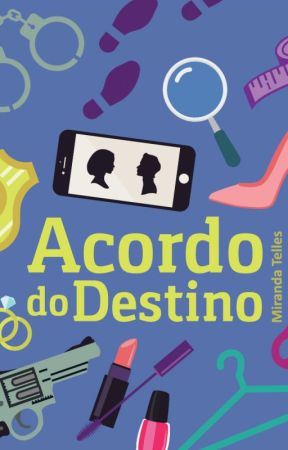 Acordo do Destino by MirandaTelles