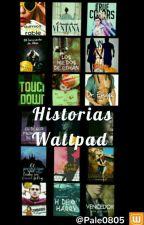 Lista de Mejores Historias Wattpad☄ by Pale0805