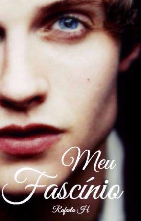 Meu Fascínio by Ella_Hel