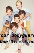 Your Bodyguard (One Direction) by xSydneyMalik