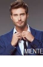 Miente by Mica2010