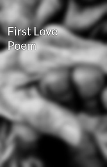 First Love Poem by AmberLashell